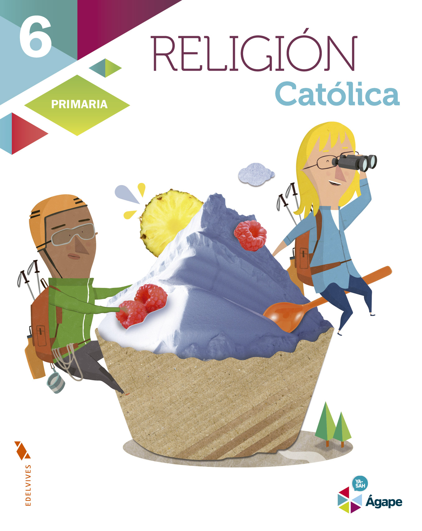 Religión Católica 6.º Primaria - Edelvives
