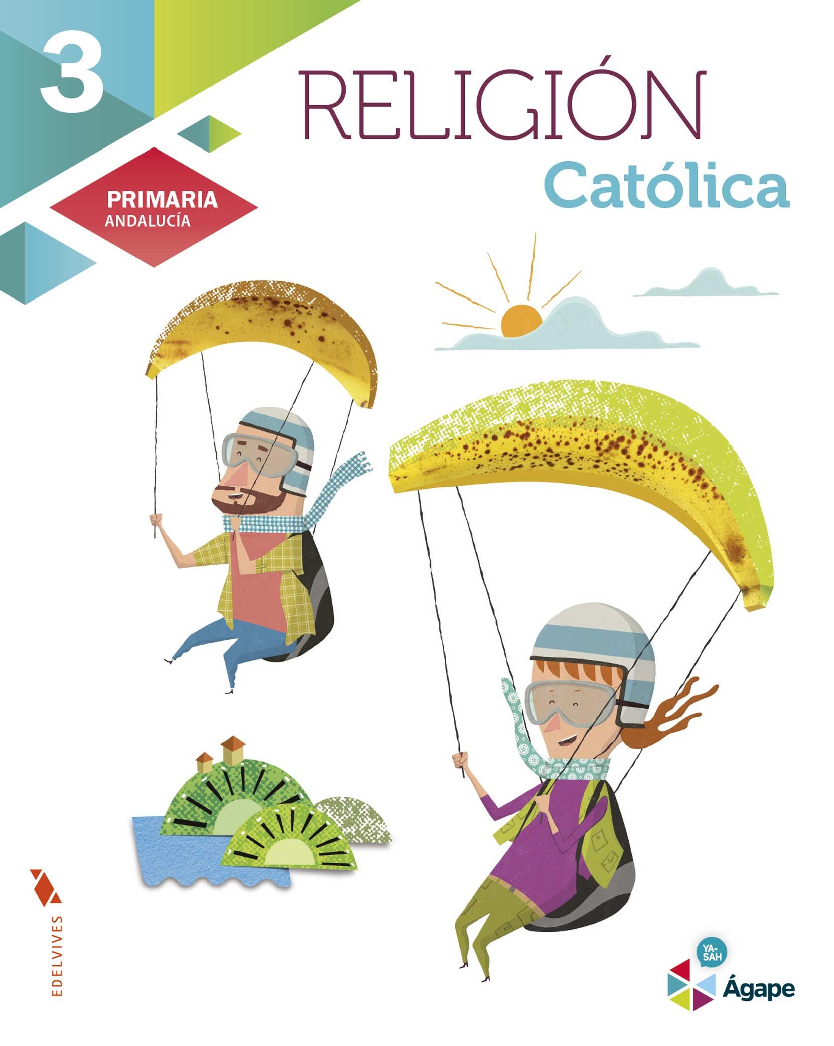 Religión Católica 3.º Primaria - Edelvives