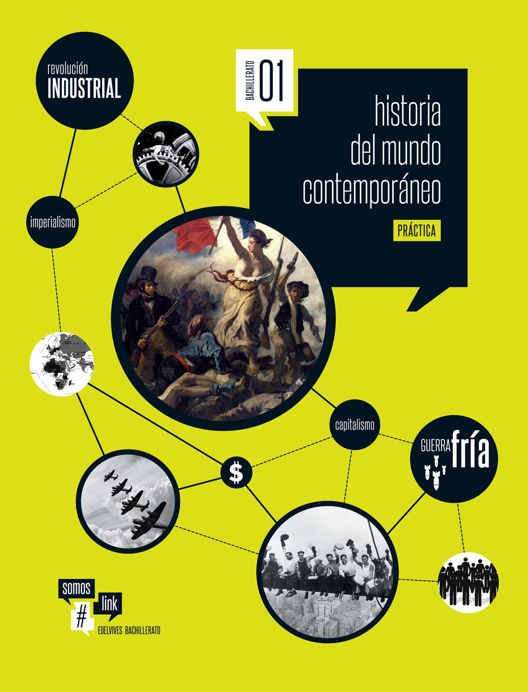 Edelvives historia del mundo contempor neo 1 bachillerato for Caracteristicas del contemporaneo