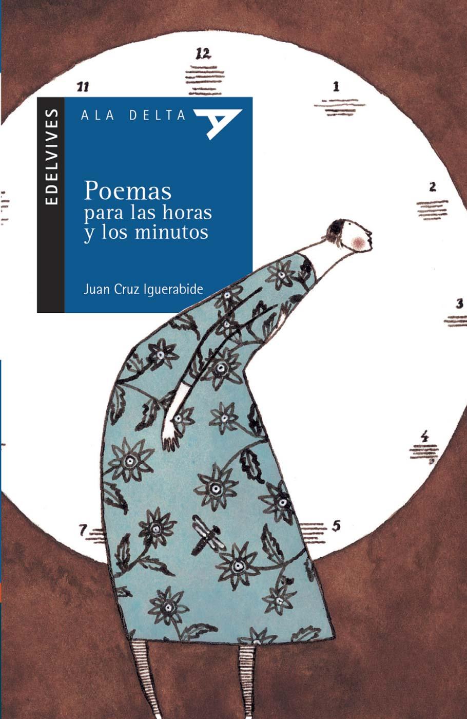 Resultado de imagen de POEMA PARA LAS HORAS Y LOS MINUTOS EDELVIVES