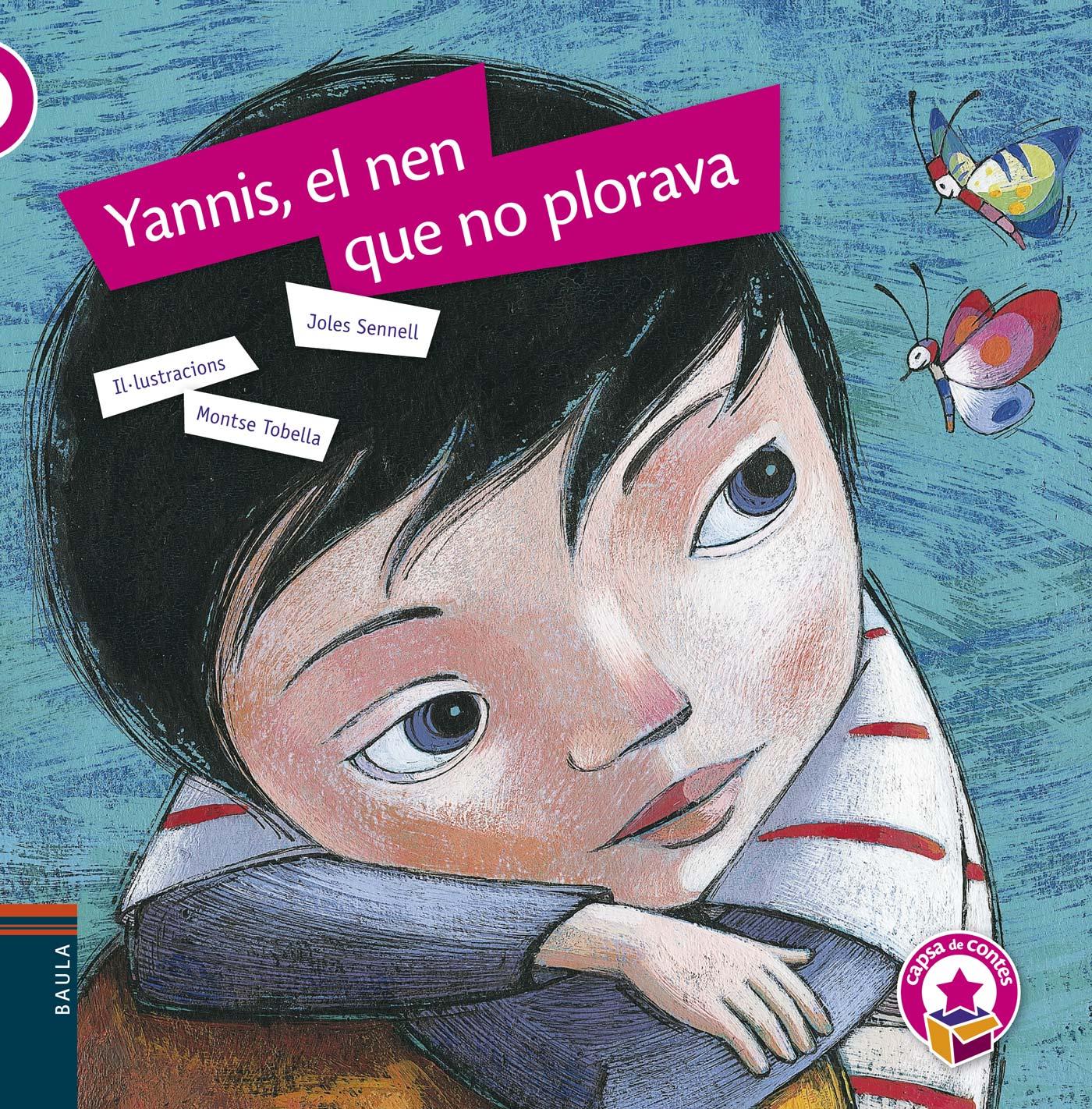 Yannis, el nen que no plorava - Edelvives