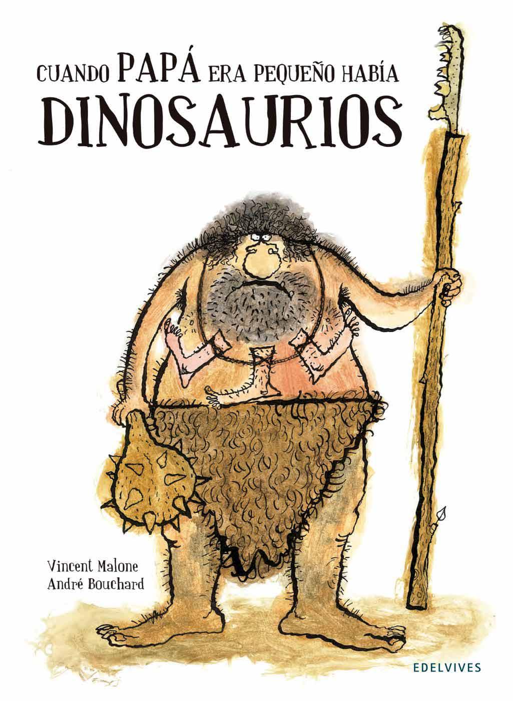 Resultado de imagen de cuando papá era pequeño había dinosaurios