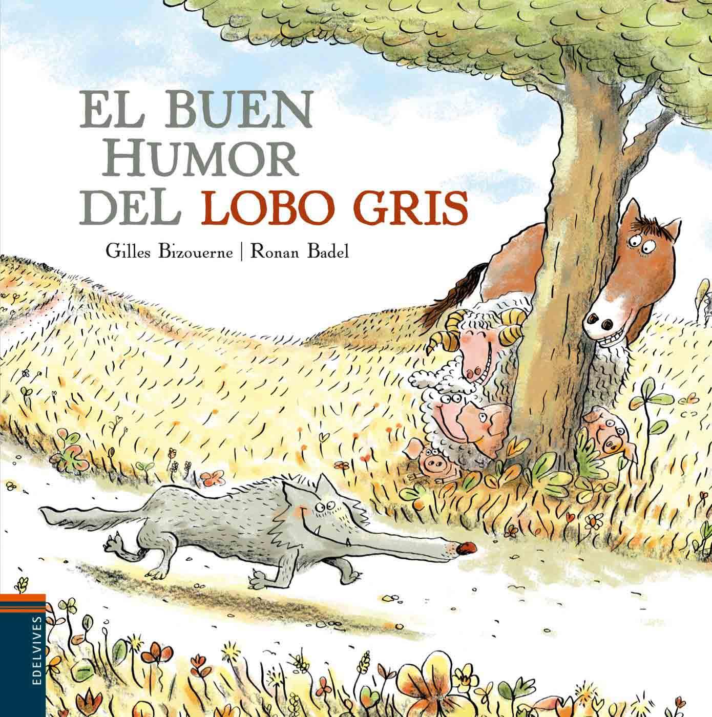 El buen humor del lobo gris - Edelvives