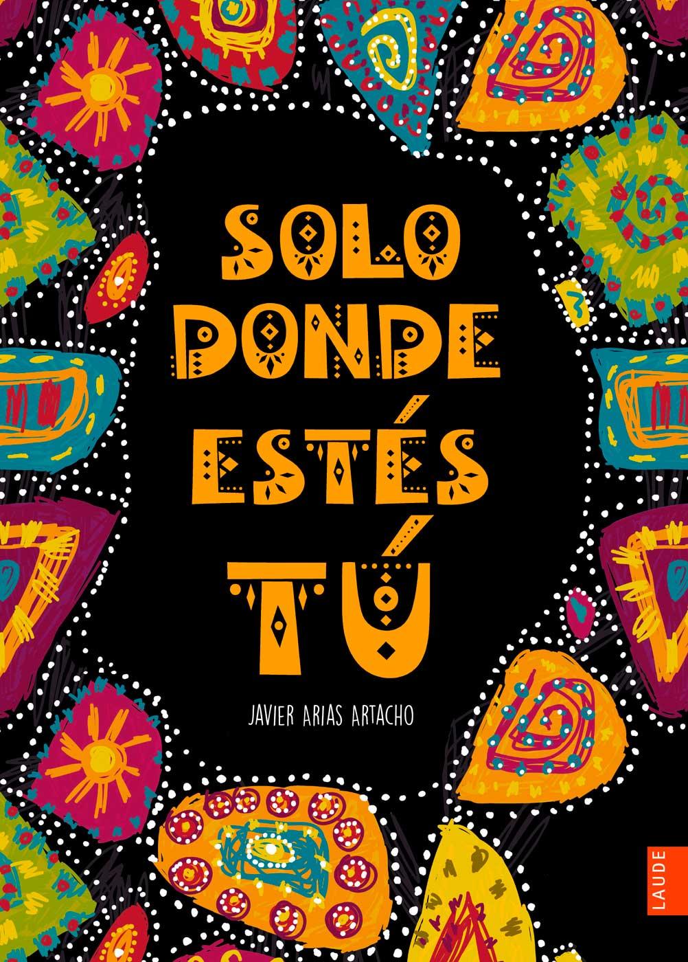 https://cdn.edelvives.es/docs/catalogo/7065/imgs/original/157914_Cub_SoloDondeEstesTu_Web.jpg