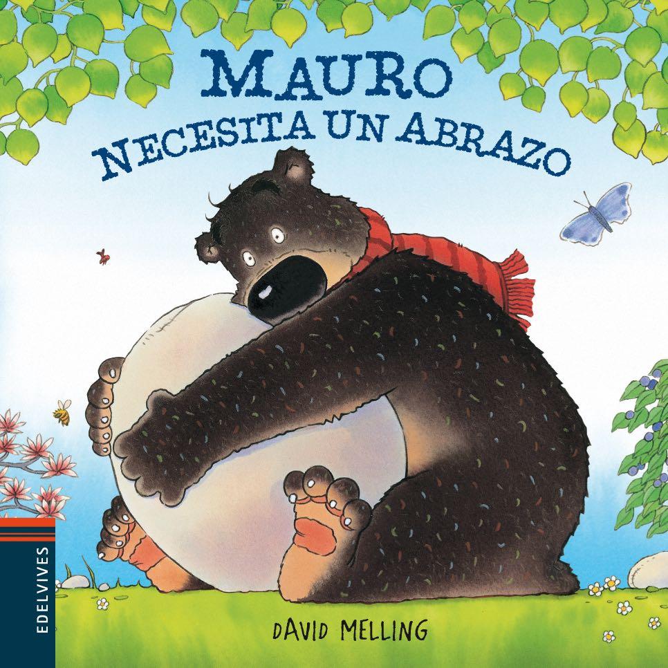 Mauro Necesita Un Abrazo Edelvives
